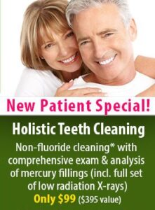 New Patient Special - Holistic Teeth Cleaning, Only $99